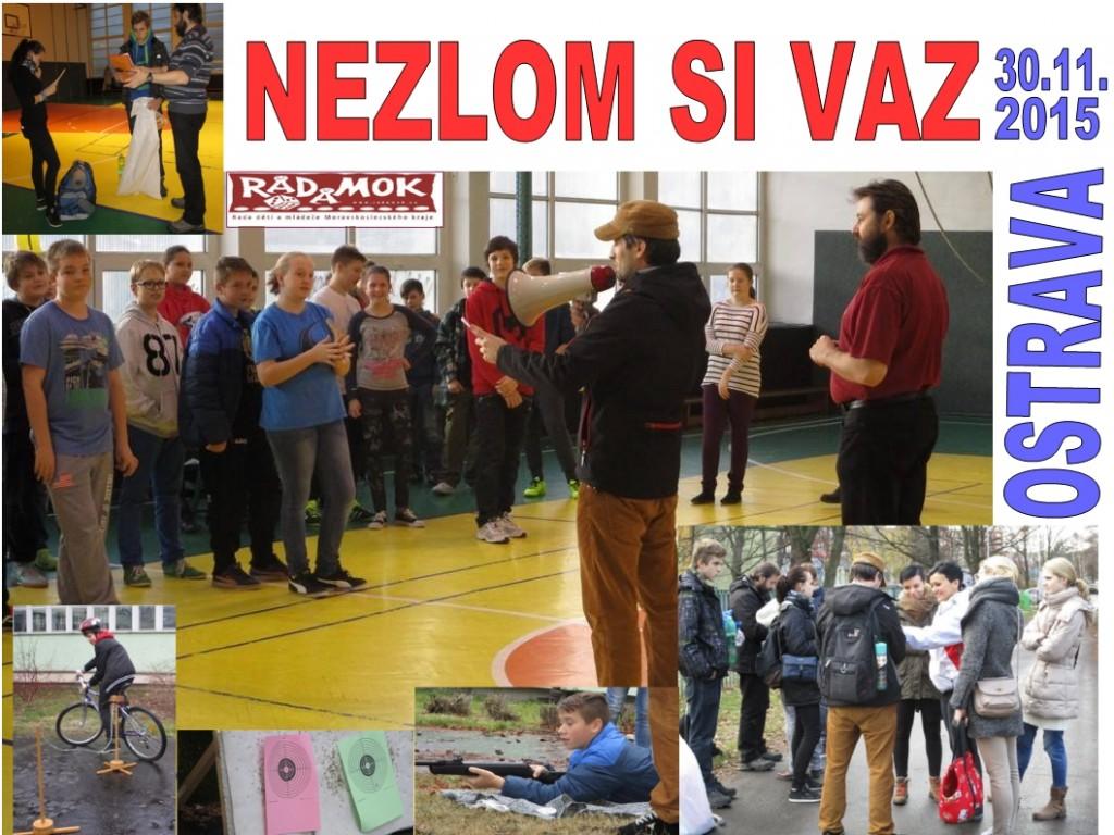2015_11_30_Ostrava_Nezlom si vaz